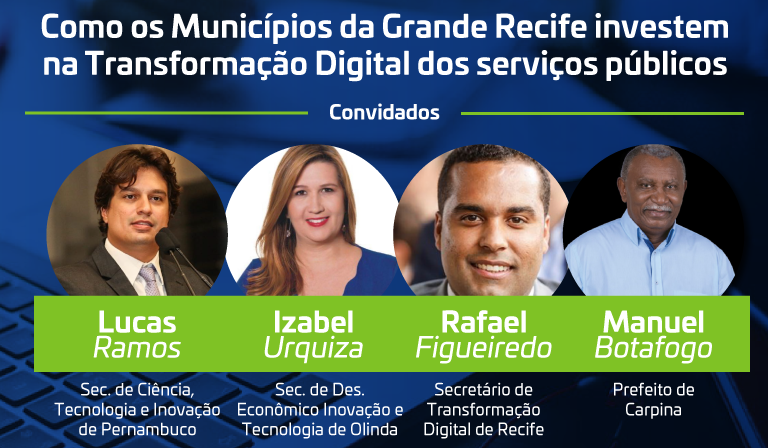 Primeiro Evento online da Rede Cidade Digital em Pernambuco reúne Governo do Estado e Prefeituras da Grande Recife nesta terça