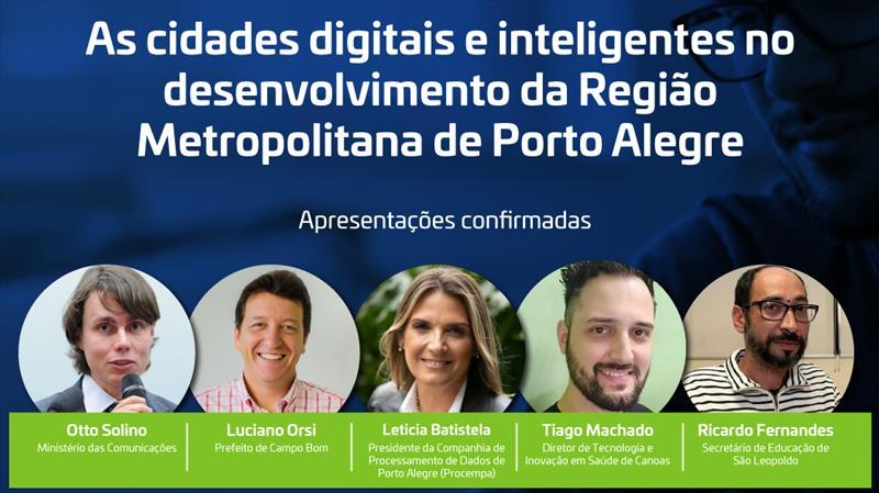 Prefeituras de Campo Bom, Canoas, Porto Alegre e São Leopoldo compartilham experiências tecnológicas