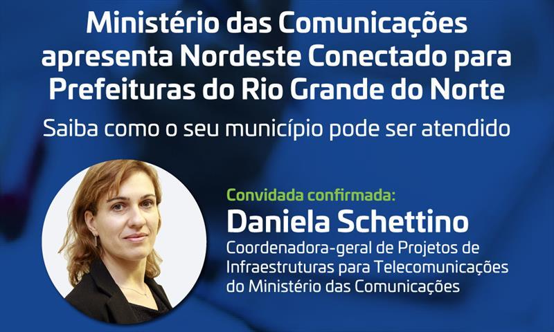Ministério das Comunicações apresenta programa para Prefeituras do Rio Grande do Norte